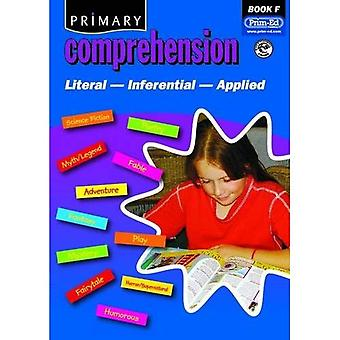 Primary Comprehension: Bk. F: Fiction and Nonfiction Texts