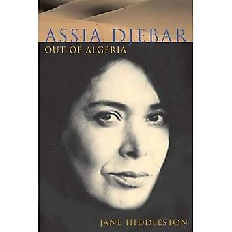 Assia Djebar: Uit Algerije. door Jane Hiddleston