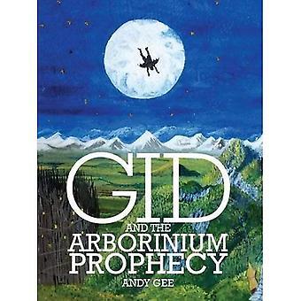 Gid and the Arborinium Prophecy