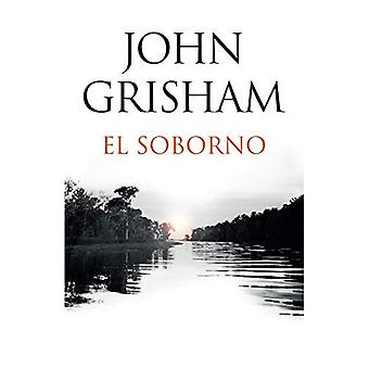 El Soborno: Spanish-Language� Edition of the Whistler