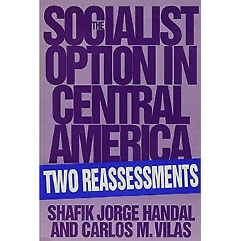 Socialist Option in Central� America: Two Reassessments