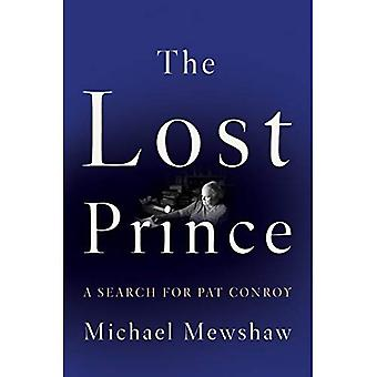 The Lost Prince: A Search for Pat Conroy