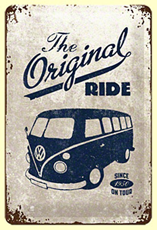 VW Camper Original Ride embossed metal sign    (na 3020)