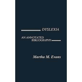 Dyslexia An Annotated Bibliography by Sparks & Martha