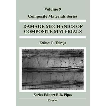 Damage Mechanics of Composite Materials by Talreja & R.