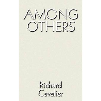 Among Others by Cavalier & Richard