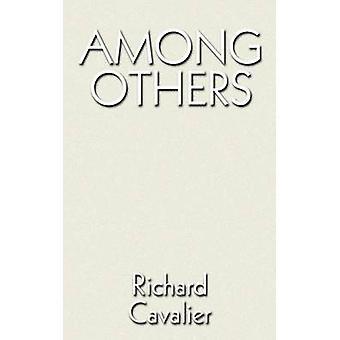 Entre autres par Cavalier & Richard