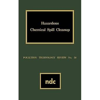 Hazardous Chemical Spill Cleanup by Robinson & J. S.