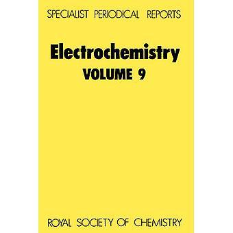 Electrochemistry Volume 9 by Pletcher & Derek