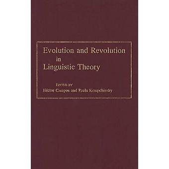 Evolução e revolução na teoria linguística estudos em honra de Carlos p. Otero por Hector & de Campos