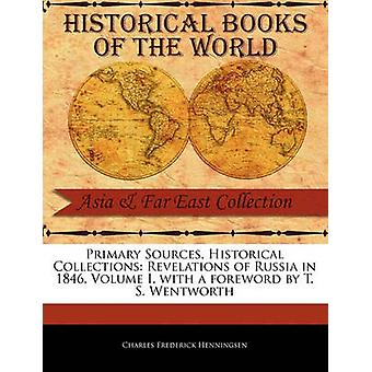 Revelations of Russia in 1846 Volume I by Henningsen & Charles Frederick