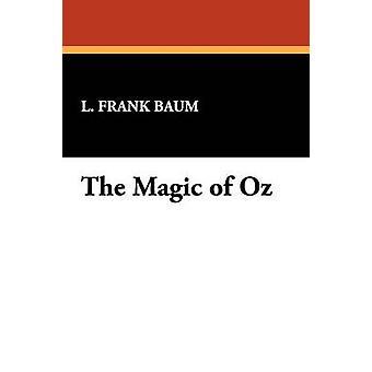 O mágico de Oz por Baum & L. Frank