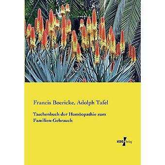 Taschenbuch Der Homoopathie Zum FamilienGebrauch by Boericke & Francis