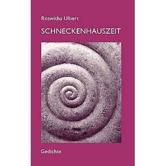 Schneckenhauszeit by Ulbert & Roswitha