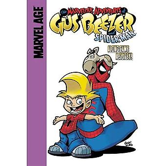 Gus Beezer With Spider-man: Along Came a Spidey!