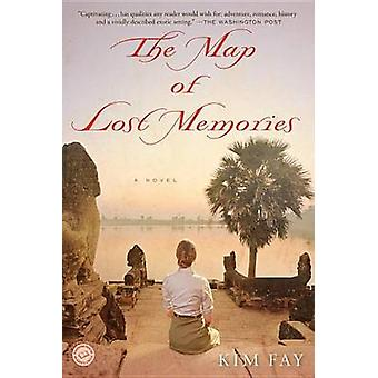 The Map of Lost Memories by Kim Fay - 9780345531421 Book