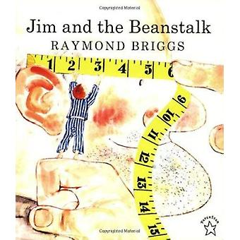 Jim and the Beanstalk by Briggs - Raymond - 9780698115774 Book