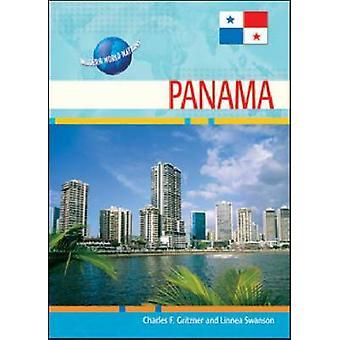 Panama by Charles F. Gritzner - Linnea C. Swanson - 9780791096734 Book