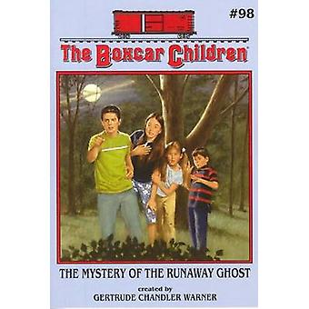 The Mystery of the Runaway Ghost by Gertrude Chandler Warner - 978080