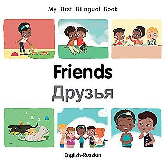 My First Bilingual Book-Friends (English-Russian) by Milet Publishing