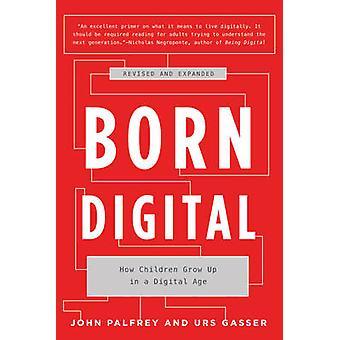 Born Digital by John Palfrey & Urs Gasser