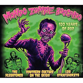 Mondo Zombie Boogaloo - 100 años de importación USA Roc [CD]