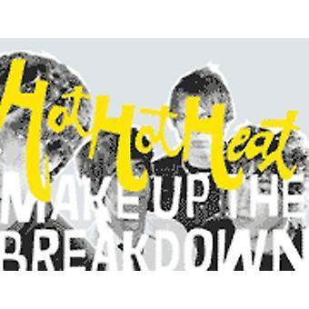 Hot Hot Heat - göra upp the Breakdown [CD] USA import