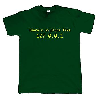 Vectorbomb, No Place Like Home 127.0.0.1, Mens Funny Web Developer T Shirt (S to 5XL)