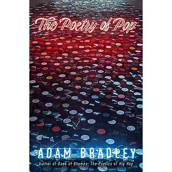 The Poetry of Pop by Adam Bradley - 9780300165029 Book