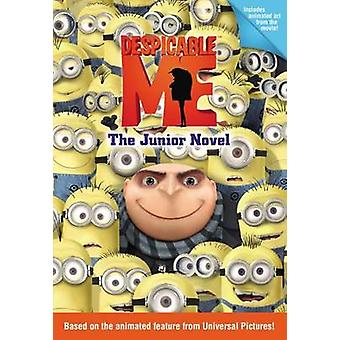 Despicable Me - The Junior Novel by Annie Auerbach - 9780316083805 Book