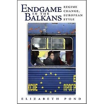 Fin de partie dans le Style européen Balkans - changement de régime - par Elizabeth P