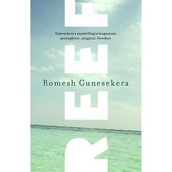 Reef by Romesh Gunesekera - 9781783780303 Book