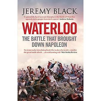 Waterloo - la bataille qui a fait tomber Napoléon par professeur Jeremy B