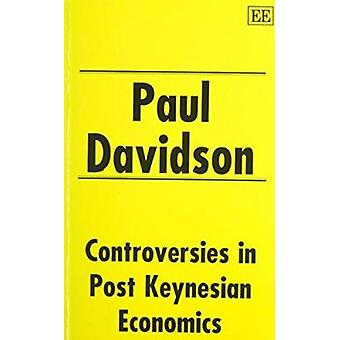 Controversies in Post-Keynesian Economics by Paul Davidson - 97818527