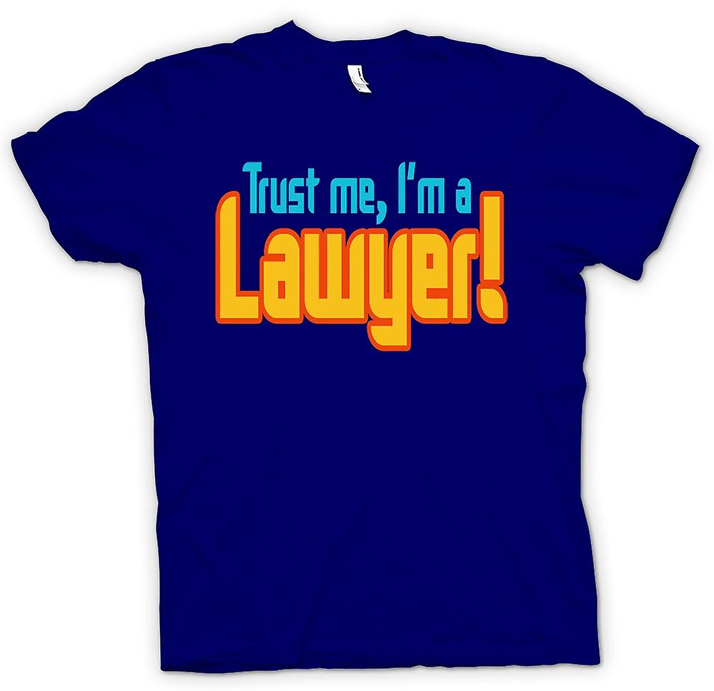 Heren T-shirt - geloof Me, ik ben een advocaat! -Quote