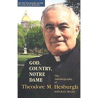 God - Country - Notre Dame - The Autobiography of Theodore M.Hesburgh