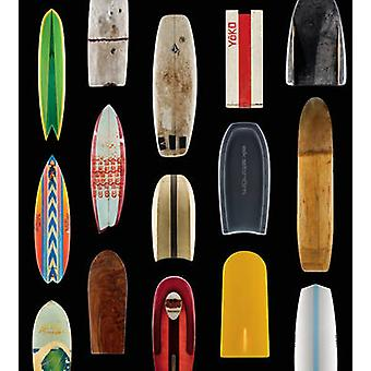 Surf Craft - Design and the Culture of Board Riding by Richard Kenvin