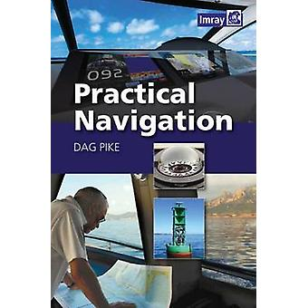 Practical Navigation by Dag Pike - 9781846236815 Book