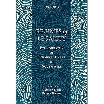 Regimerna i laglighet: etnografi av brottmål i södra Asien (Clarendon studier i Criminolo)