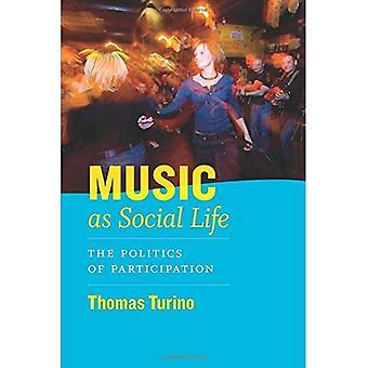 Musik som sociala liv: politik av deltagande (Chicago studier i Ethnomusicology)