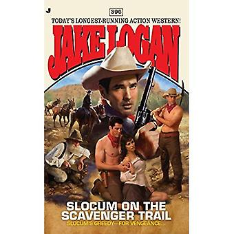 Slocum and the Scavenger Trail (Jake Logan