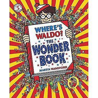 Where's Waldo? the Wonder Book (Where's Waldo?)