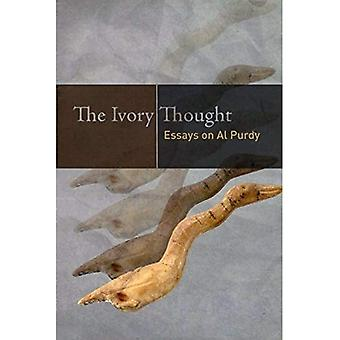 The Ivory Thought: Essays on Al Purdy (Paperback)