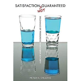 Satisfaction Not Guaranteed: Dilemmas of Progress in Modern Society