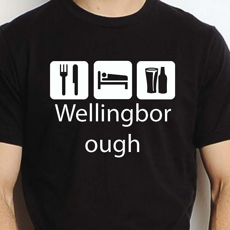 Eat Sleep Drink Wellingborough Black Hand Printed T shirt Wellingborough Town