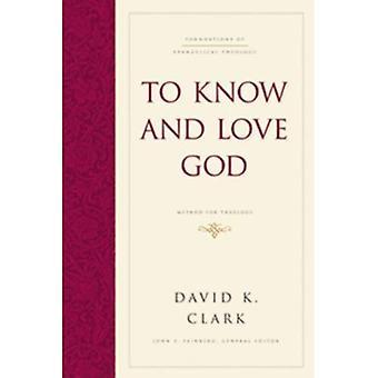 A conhecer e amar a Deus: método para a teologia