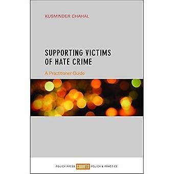 Soutien aux victimes de crimes haineux: un guide du praticien