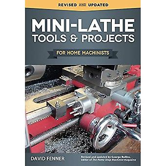 Mini-Lathe Tools & Projects� for Home Machinists