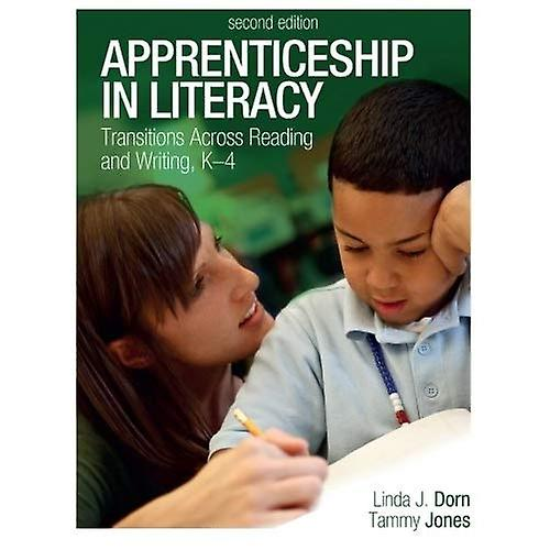 Apprenticeship in Literacy (Second Edition)  Transitions Across Reading and Writing, K-4