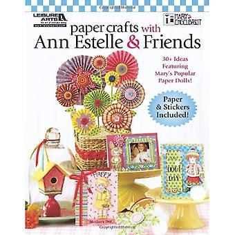 Paper Crafts with Ann Estelle & Friends